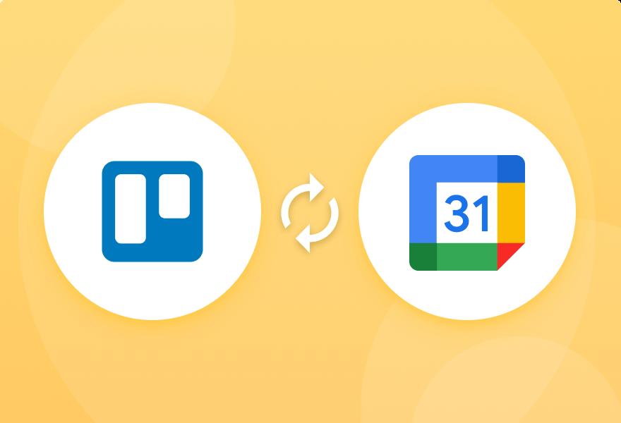 4 ways to sync Trello with Google Calendar